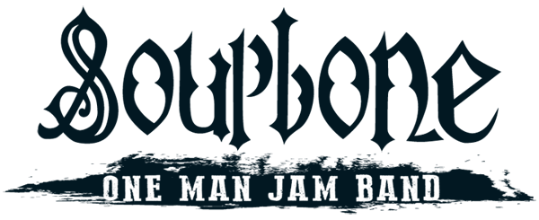 Soupbone one man jam band