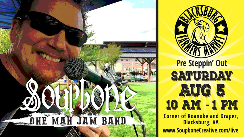 Soupbone plays Blacksburg Farmers Market during Steppin Out